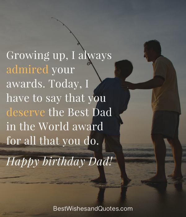 Happy birthday dad 40 quotes to wish your dad the best birthday happy birthday my dad m4hsunfo