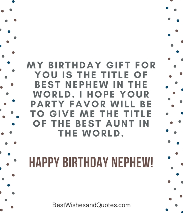 Happy Birthday Nephew 35 Awesome Birthday Quotes He Will Love