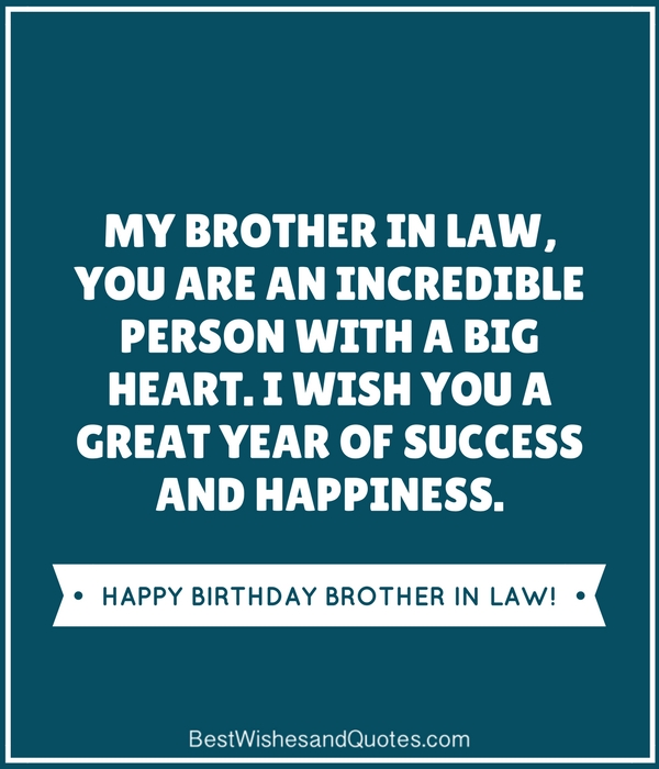 Happy Birthday Brother In Law Quotes And Messages