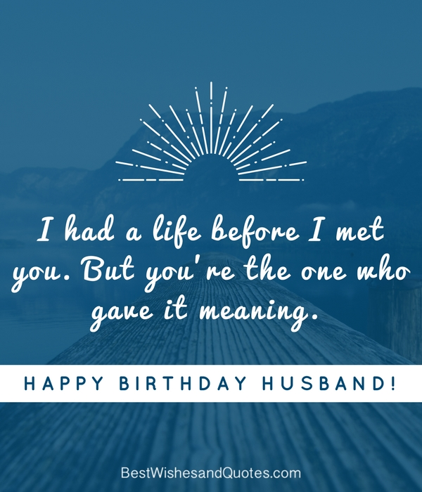 Do You Need More Samples Of Birthday Messages For Your Husband In Case These Examples Above Are Still Not Enough Here A Few Heartwarming