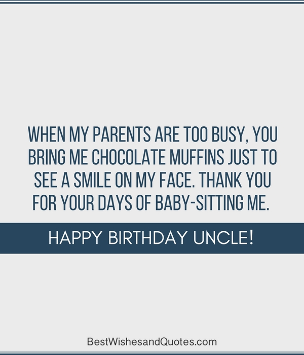 Happy Birthday Uncle 36 Quotes To Wish Your Uncle The Best Birthday
