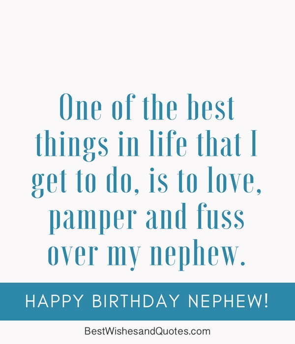 Happy Birthday Nephew - 35 Awesome Birthday Quotes he will Love...
