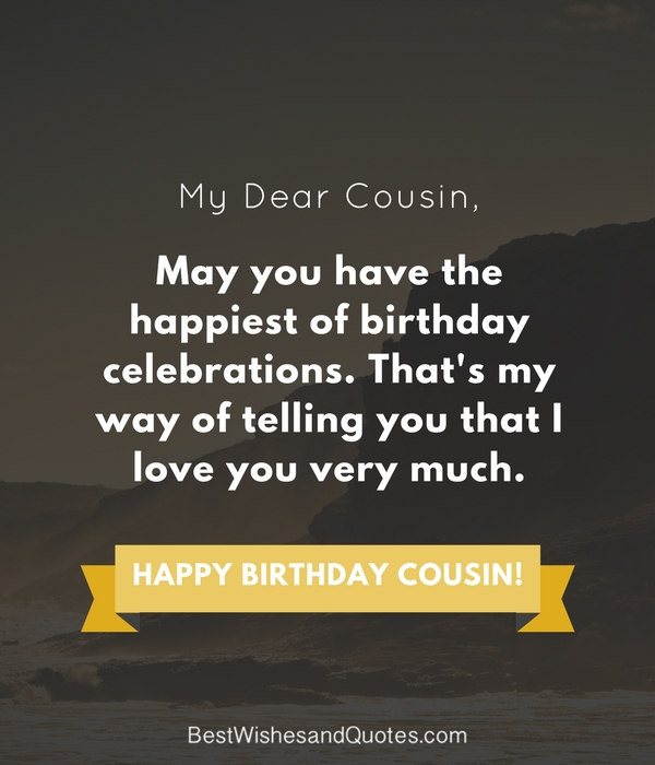 Crazy Cousin Birthday Quotes: 35 Ways To Wish Your Cousin A