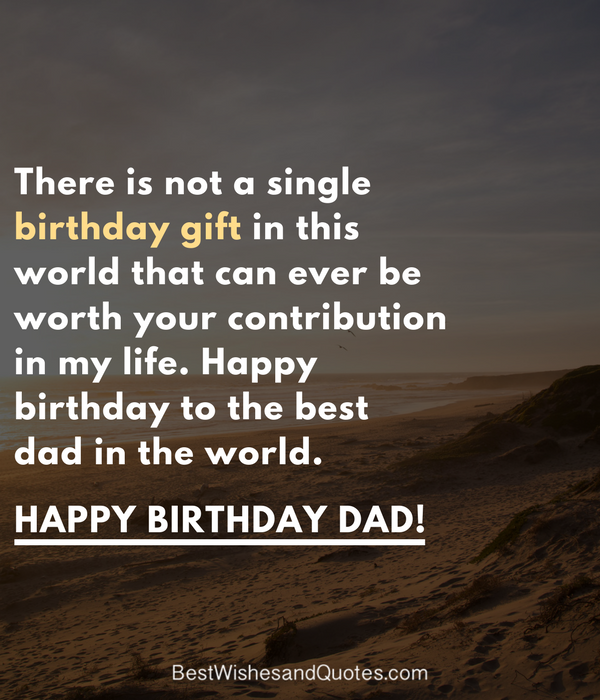 Happy Birthday Death Quotes: 40 Quotes To Wish Your Dad The Best