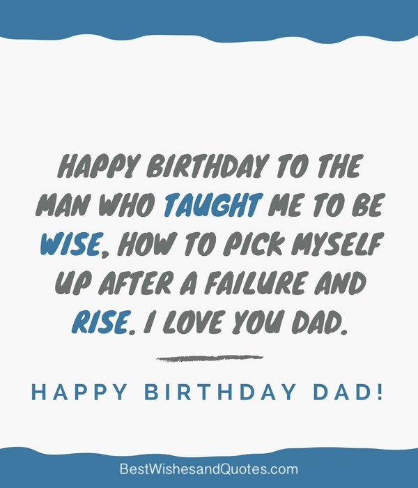 Happy birthday dad 40 quotes to wish your dad the best birthday sharetweetpin m4hsunfo