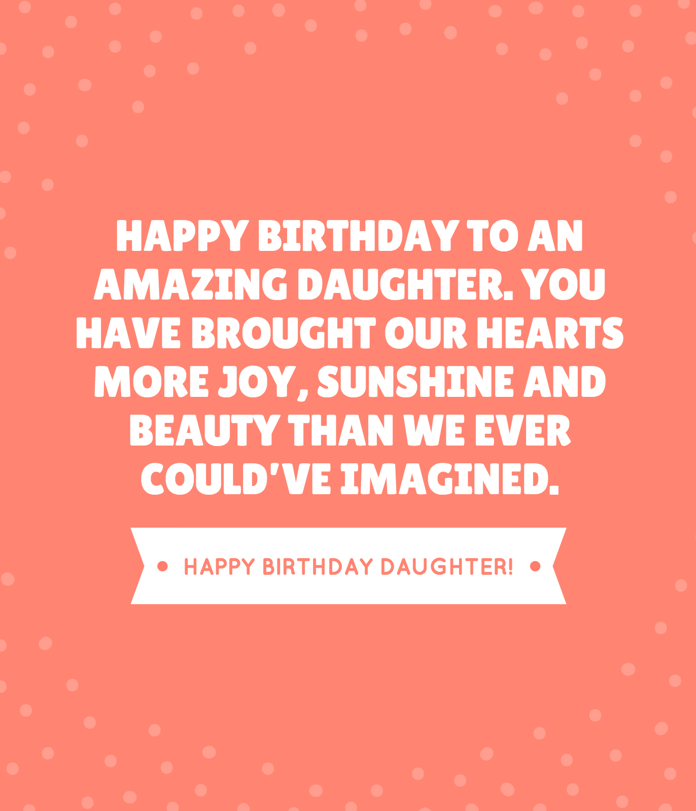 Funny Daughter Quotes 35 Beautiful Ways To Say Happy Birthday Daughter  Unique Quotes