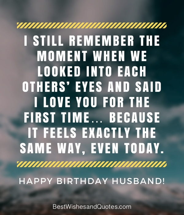 Happy Birthday Husband - 30 Romantic Quotes and Birthday