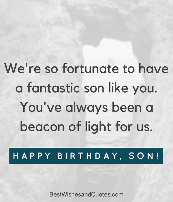 35 Unique And Amazing Ways To Say Happy Birthday Son