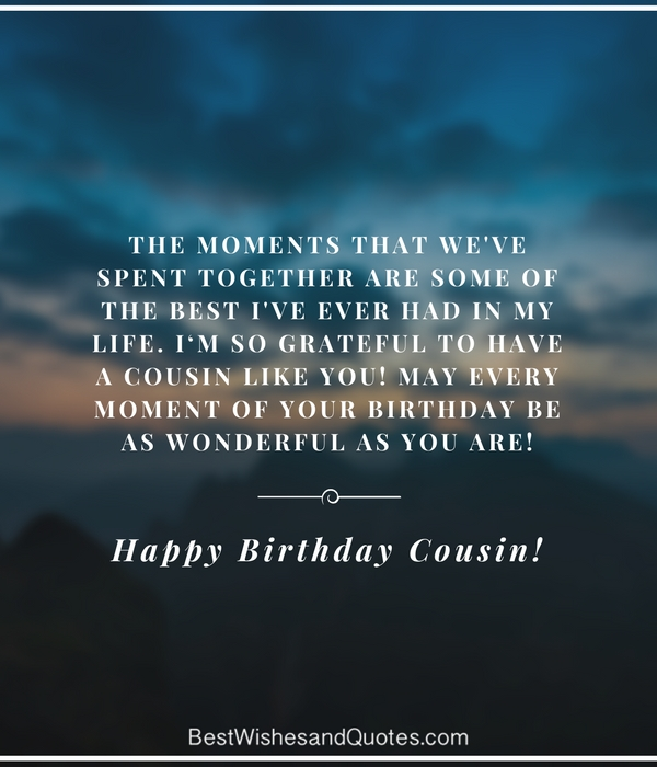 35 Ways To Wish Your Cousin A