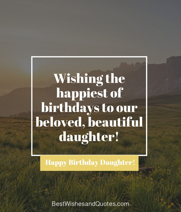 35 Beautiful Ways To Say Happy Birthday Daughter