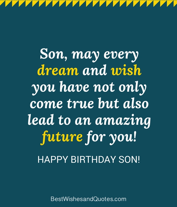 "35 Unique And Amazing Ways To Say ""Happy Birthday Son"""