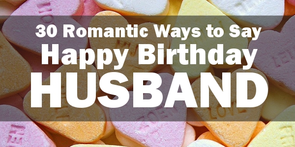 Birthday Quotes For Husband Custom Happy Birthday Husband 48 Romantic Quotes And Birthday Messages