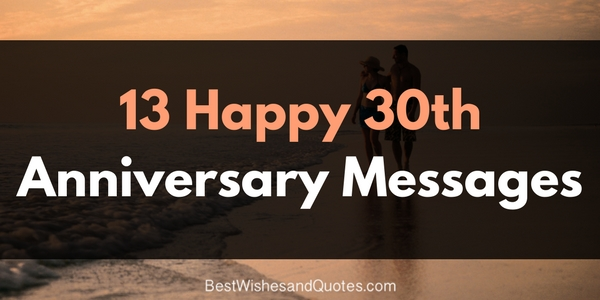 30th Wedding Anniversary Gifts For Men: Romantic And Beautiful Messages For A Happy 30th Anniversary