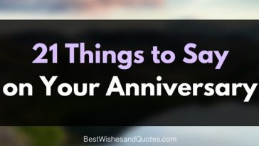 Things to say on your anniversary