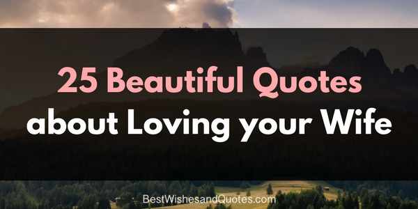 Natural Love Quotes Mesmerizing The Most Sincere Quotes About Loving A Husband