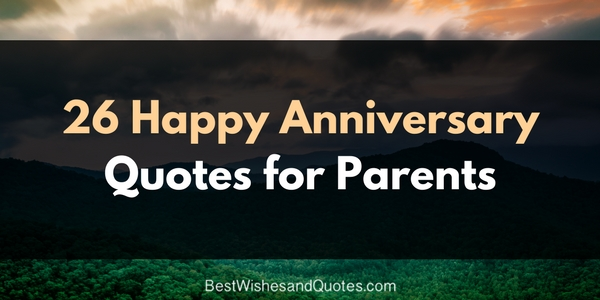 Beautiful happy anniversary messages for your parents