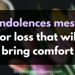 30 condolences messages for loss