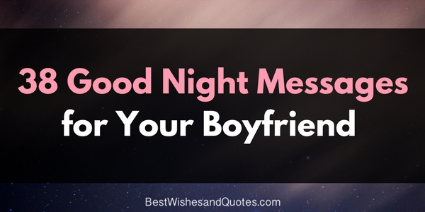 Lovely Good Night Messages From A Girl To A Boyfriend