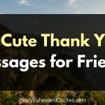 cute thank you messages for friends