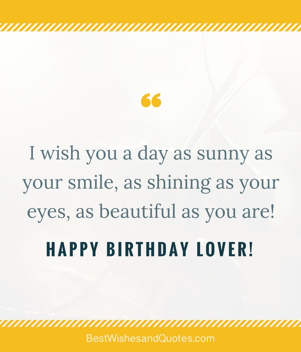 Happy Birthday Lover 29 Romantic Quotes Just For Your True Love