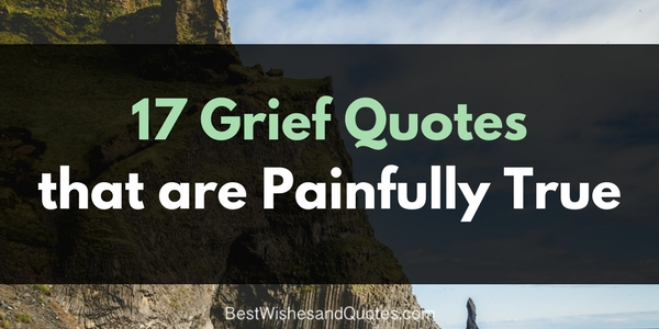 17 quotes about grief