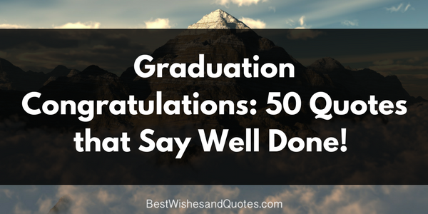 Proud Graduation Congratulations Quotes