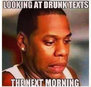 Looking At Drunk Texts The Next Morning Funny Drunk Meme Picture 300x290 39 drunk memes that are so true best wishes and quotes com
