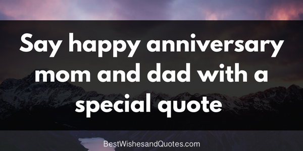 Beautiful Happy Anniversary Quotes For Mom And Dad