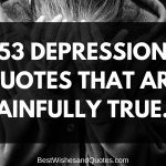 53 Depression Quotes That Are Painfully True
