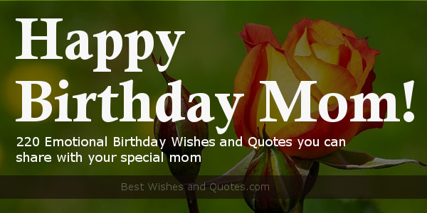 220 Best Happy Birthday Mom Quotes Wishes For Birthdays In 2019